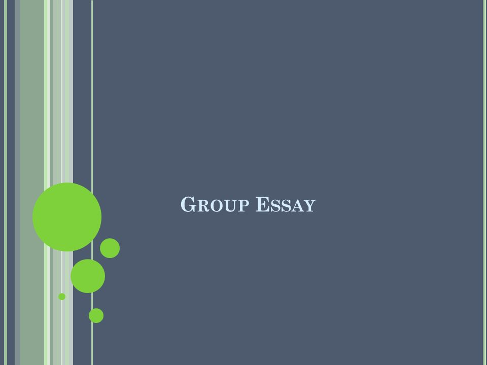 Group Essay
