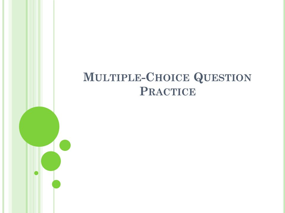 Multiple-Choice Question Practice