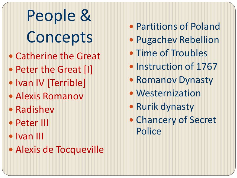 People & Concepts Partitions of Poland Pugachev Rebellion