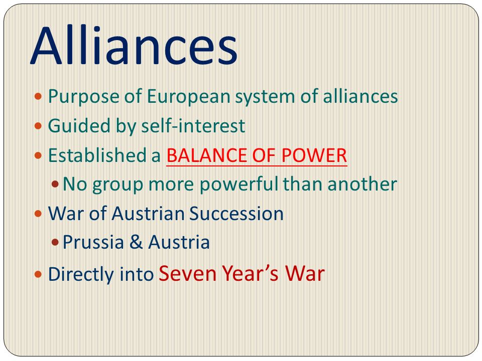 Alliances Purpose of European system of alliances