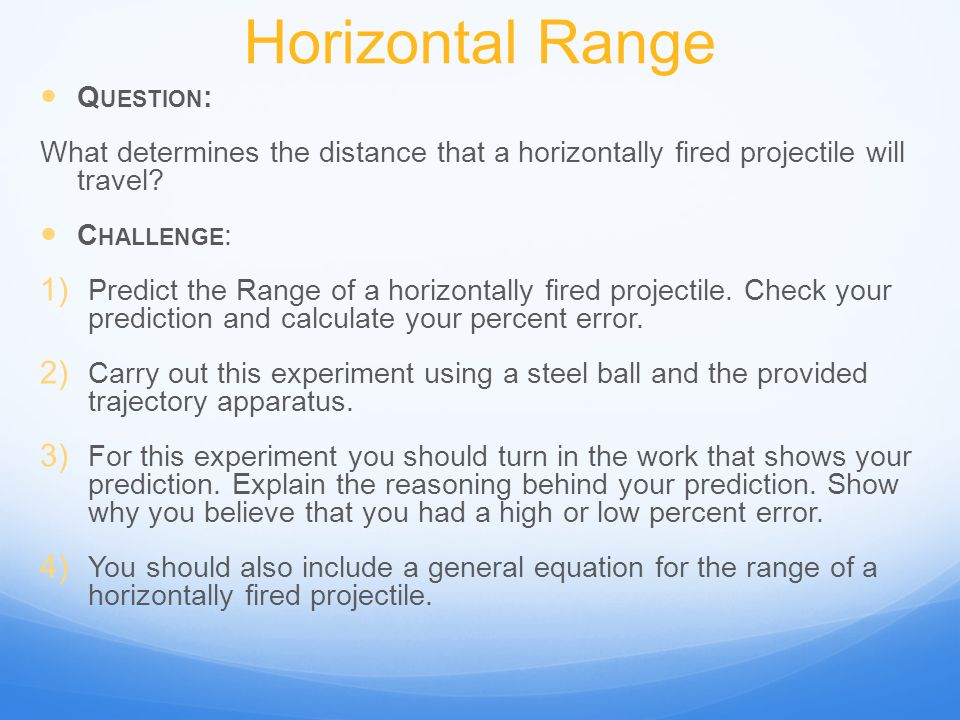 Horizontal Range Question: