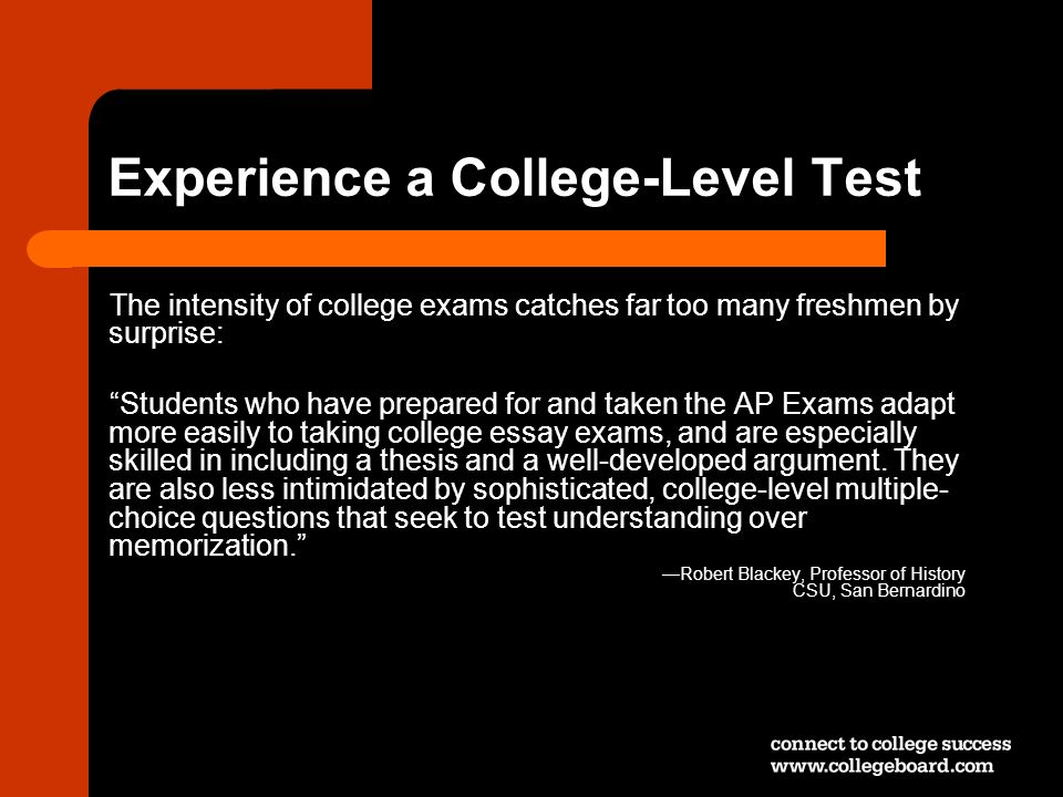 Experience a College-Level Test