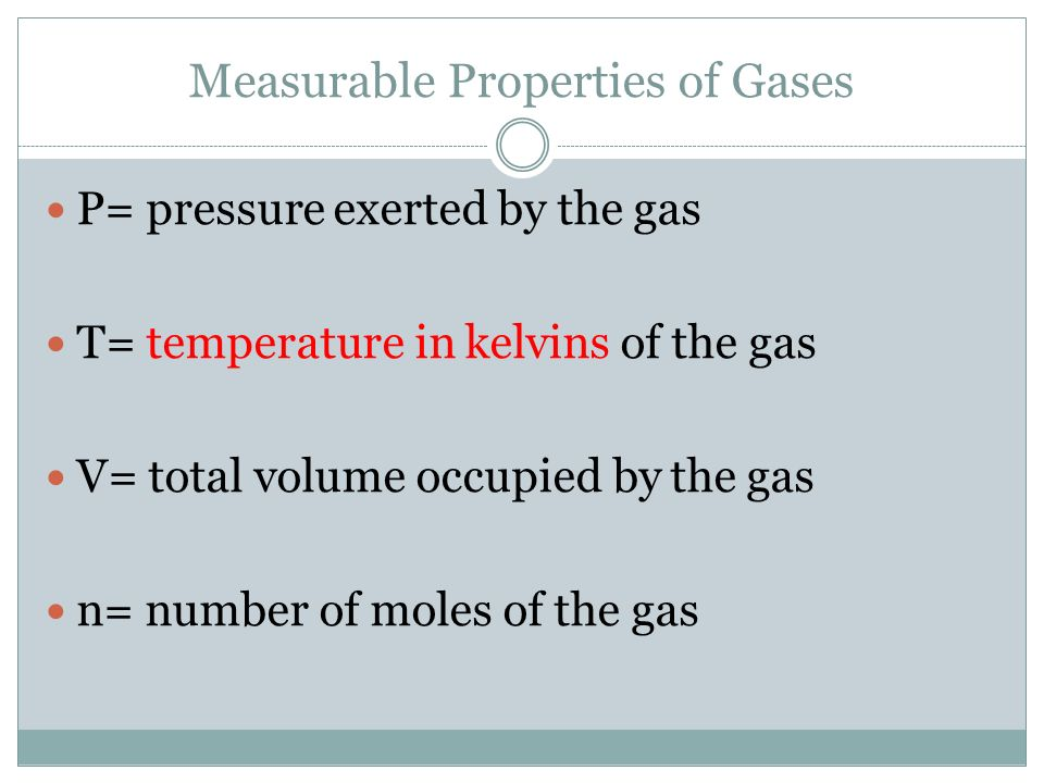 Measurable Properties of Gases
