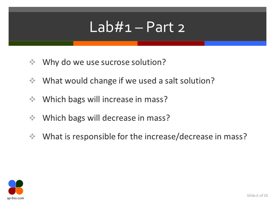 Lab#1 – Part 2 Why do we use sucrose solution