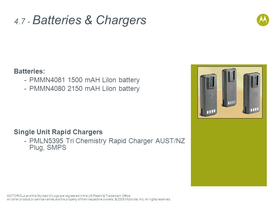 4.7 - Batteries & Chargers Batteries: PMMN mAH Lilon battery