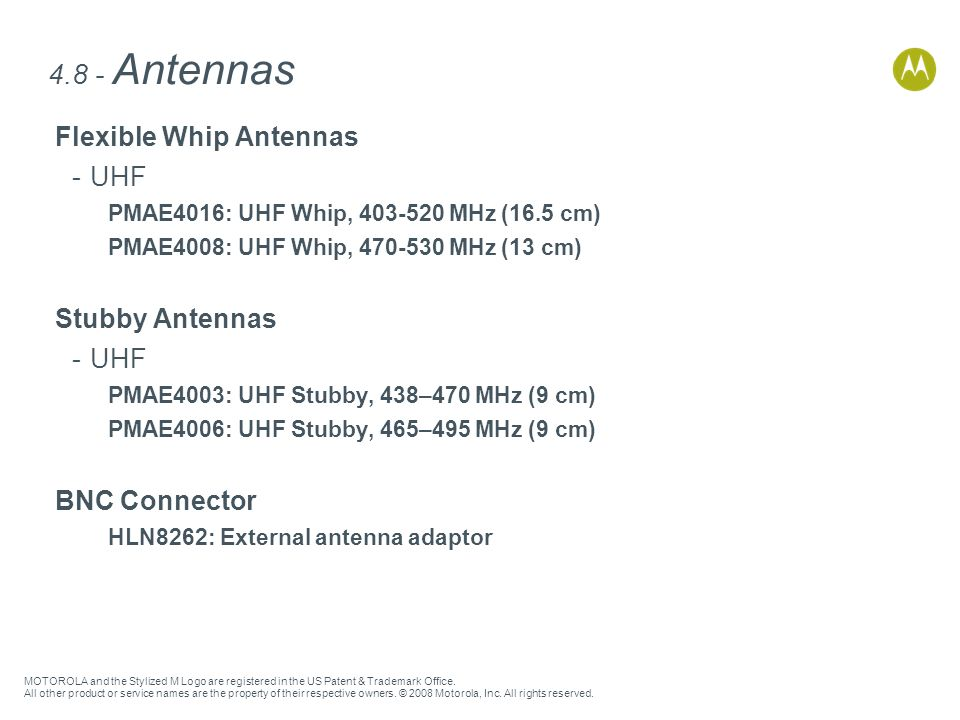 4.8 - Antennas Flexible Whip Antennas UHF Stubby Antennas