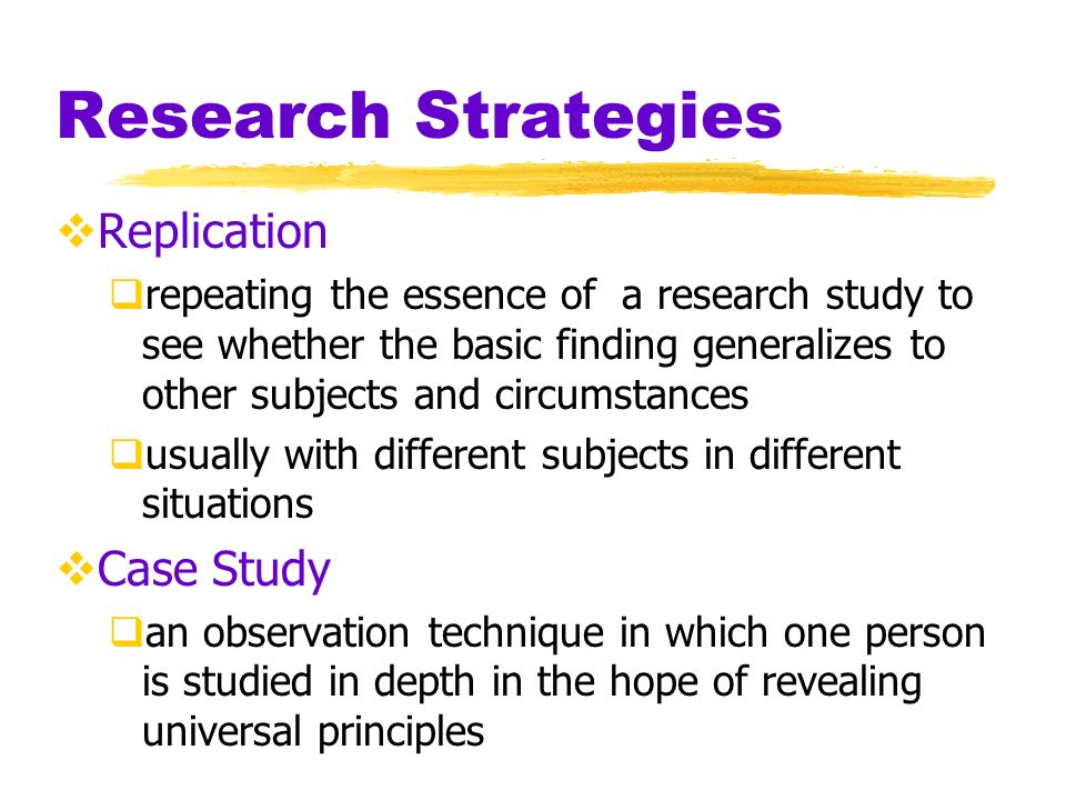 Research Strategies Replication Case Study