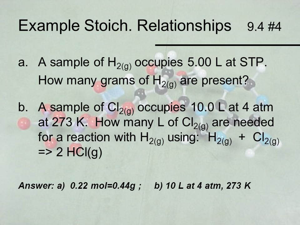 Example Stoich. Relationships 9.4 #4