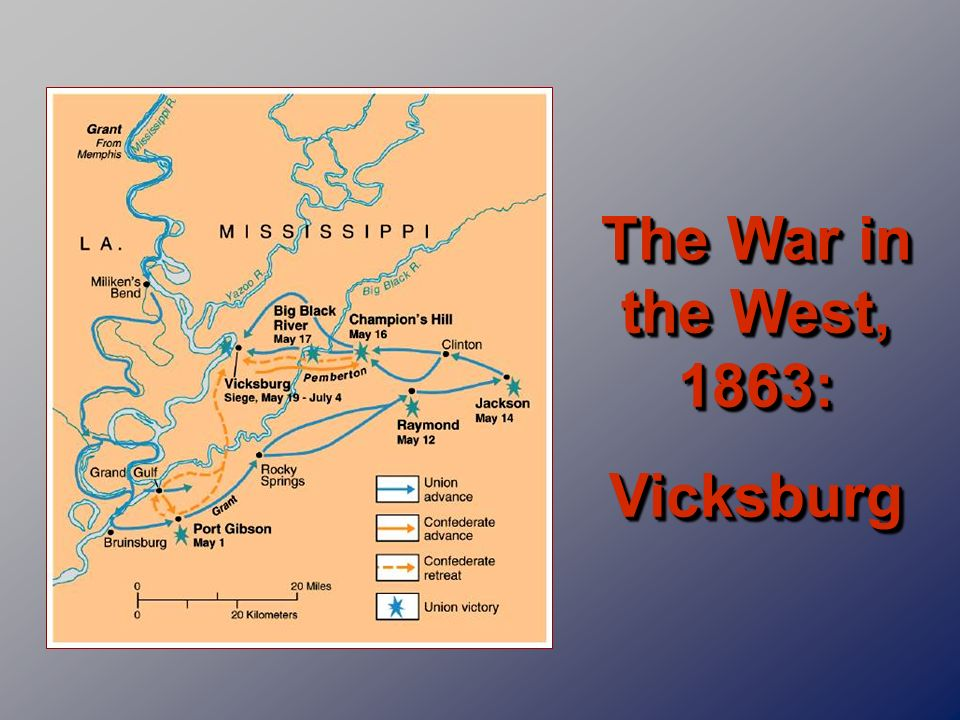 The War in the West, 1863: Vicksburg