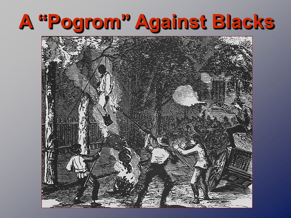 A Pogrom Against Blacks
