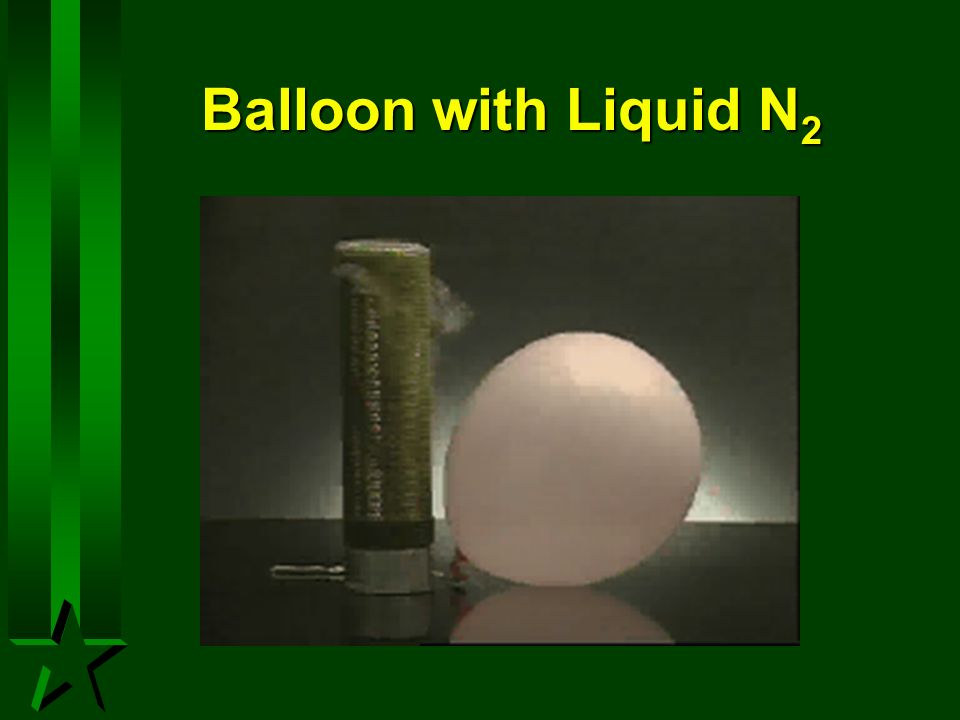 Balloon with Liquid N2