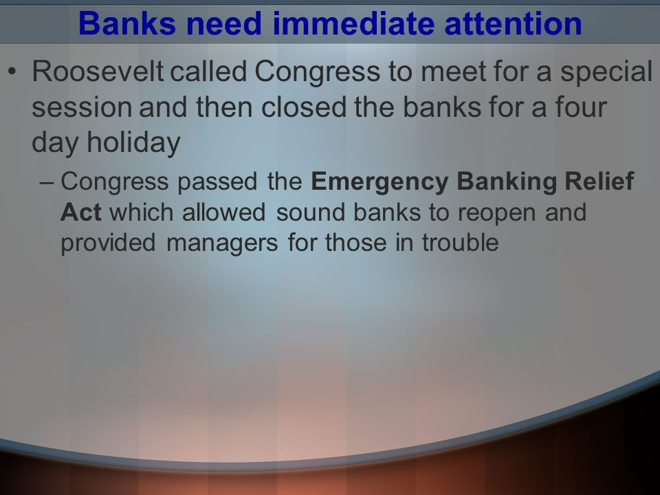 Banks need immediate attention