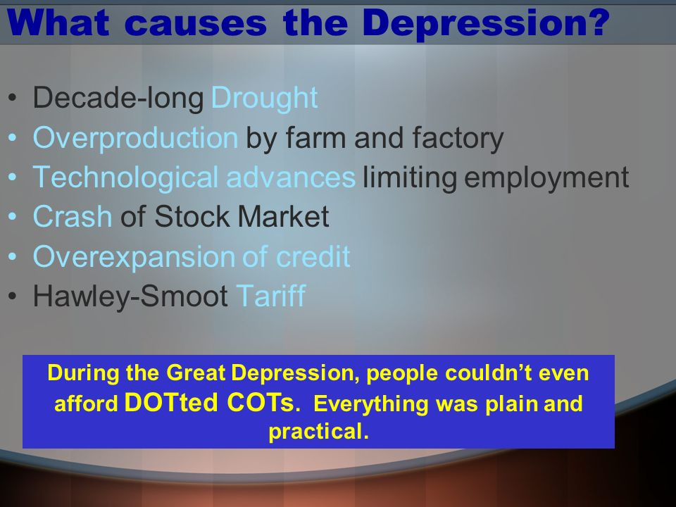 What causes the Depression