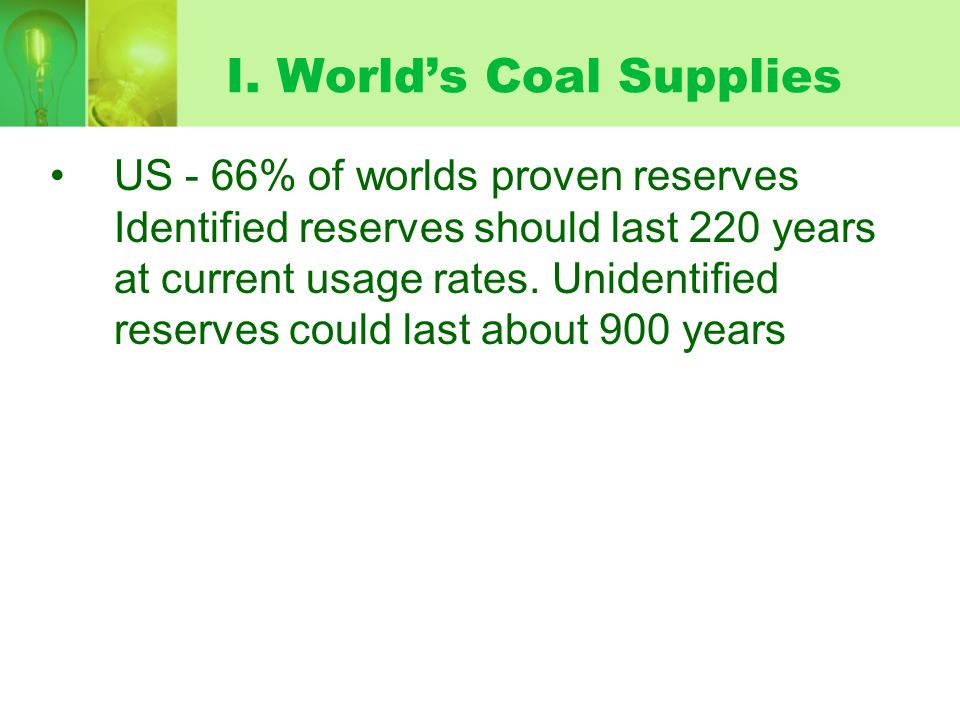 I. World's Coal Supplies