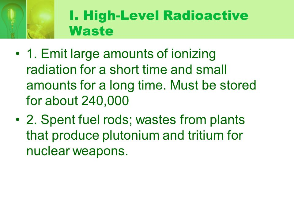 I. High-Level Radioactive Waste