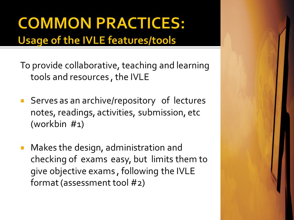 COMMON PRACTICES: Usage of the IVLE features/tools
