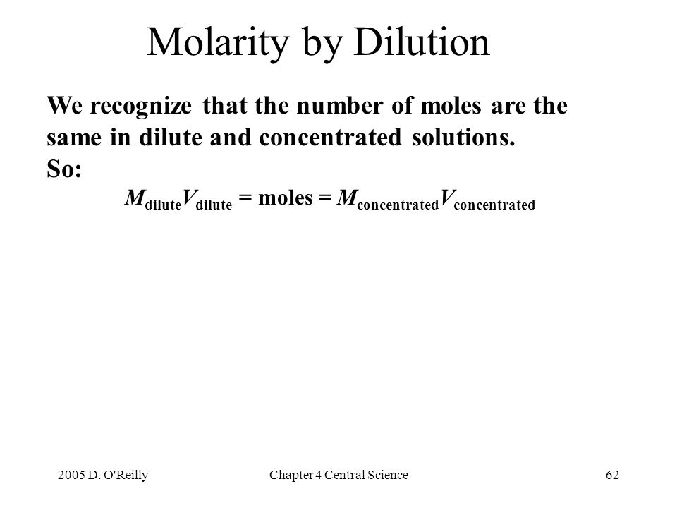 MdiluteVdilute = moles = MconcentratedVconcentrated