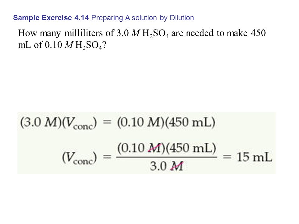Sample Exercise 4.14 Preparing A solution by Dilution