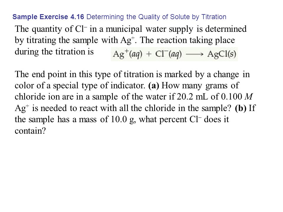 Sample Exercise 4.16 Determining the Quality of Solute by Titration