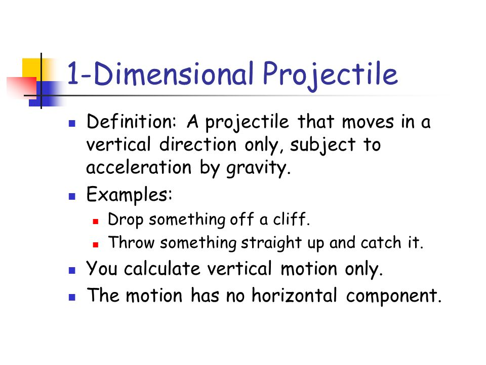 1-Dimensional Projectile