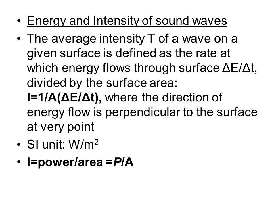 Energy and Intensity of sound waves