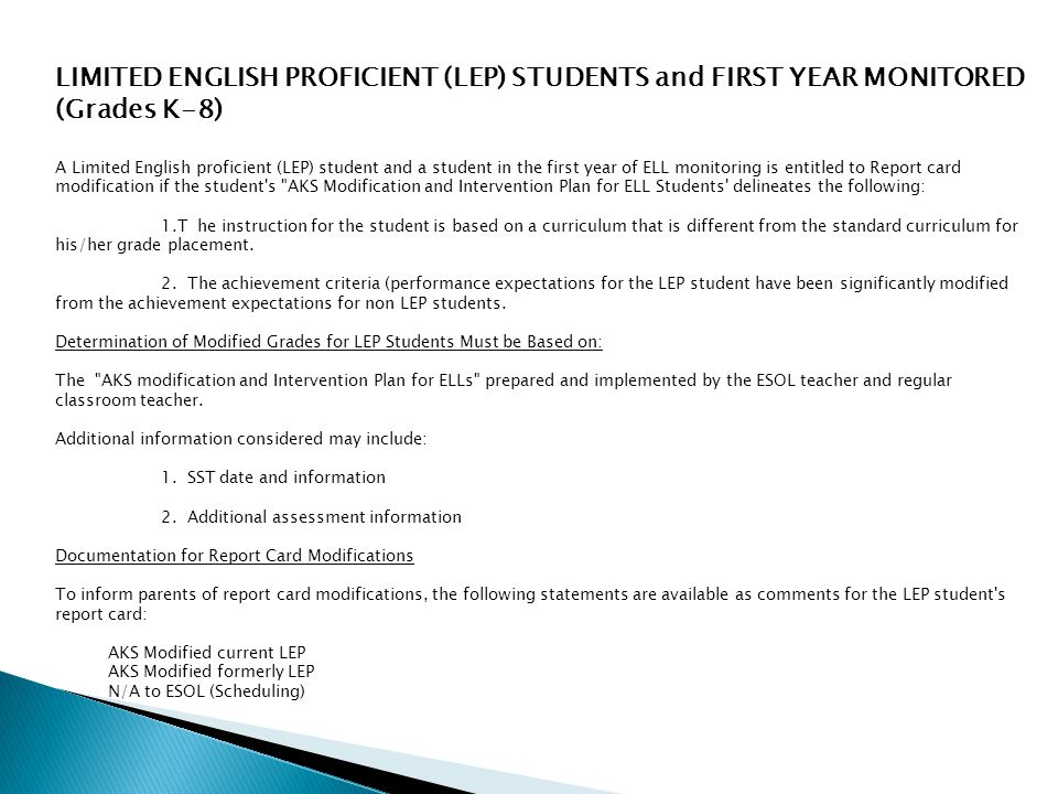 LIMITED ENGLISH PROFICIENT (LEP) STUDENTS and FIRST YEAR MONITORED (Grades K-8)