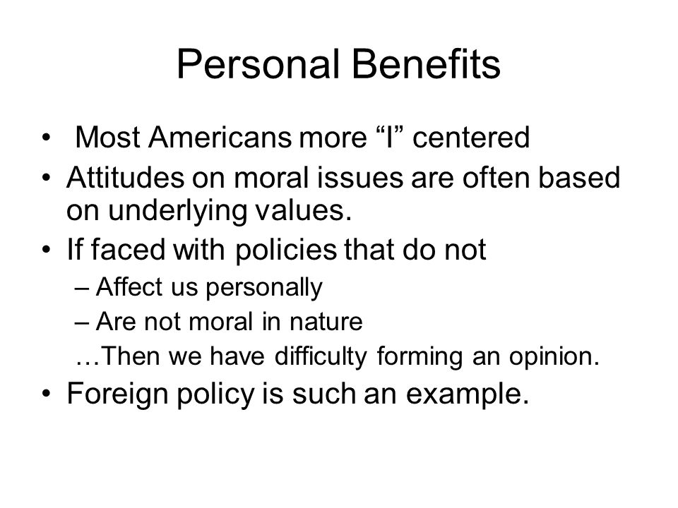 Personal Benefits Most Americans more I centered