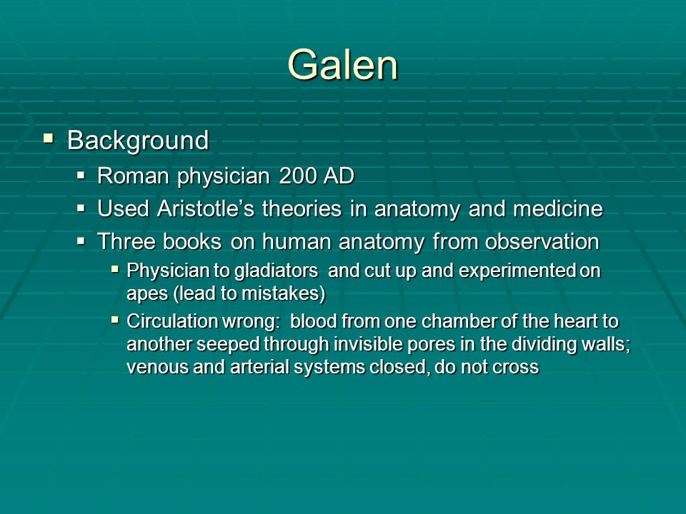 Galen Background Roman physician 200 AD