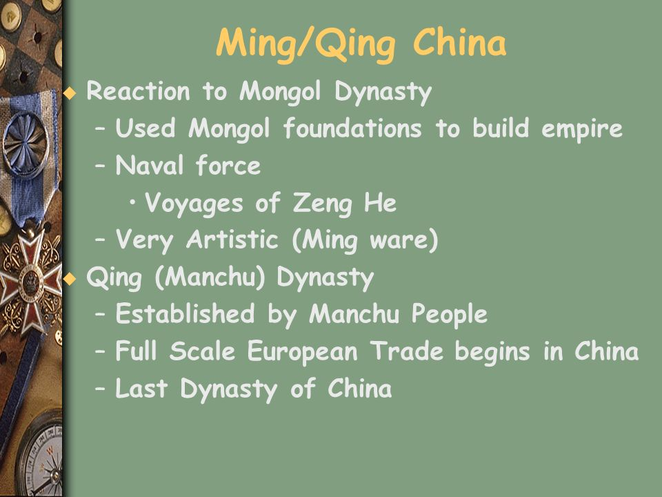 Ming/Qing China Reaction to Mongol Dynasty