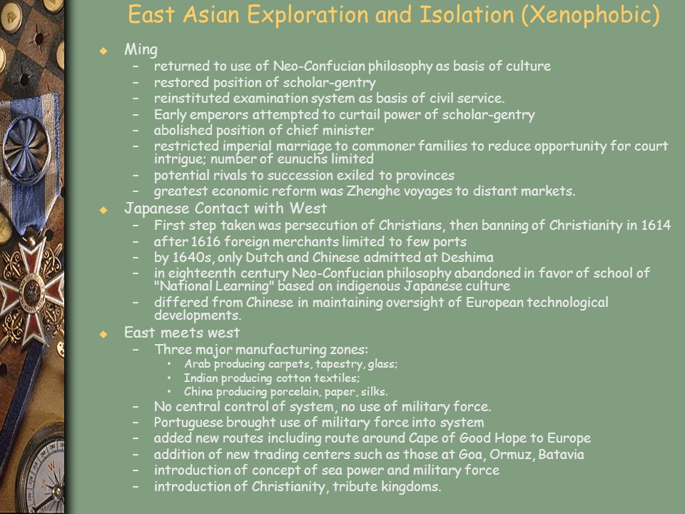 East Asian Exploration and Isolation (Xenophobic)