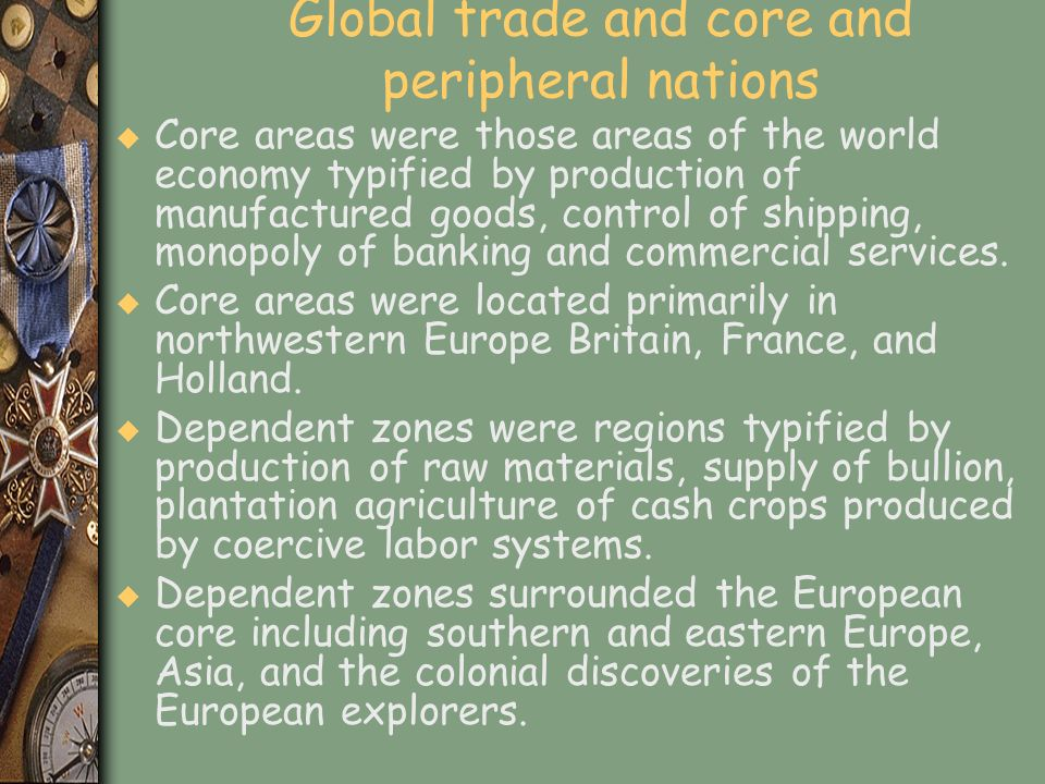 Global trade and core and peripheral nations