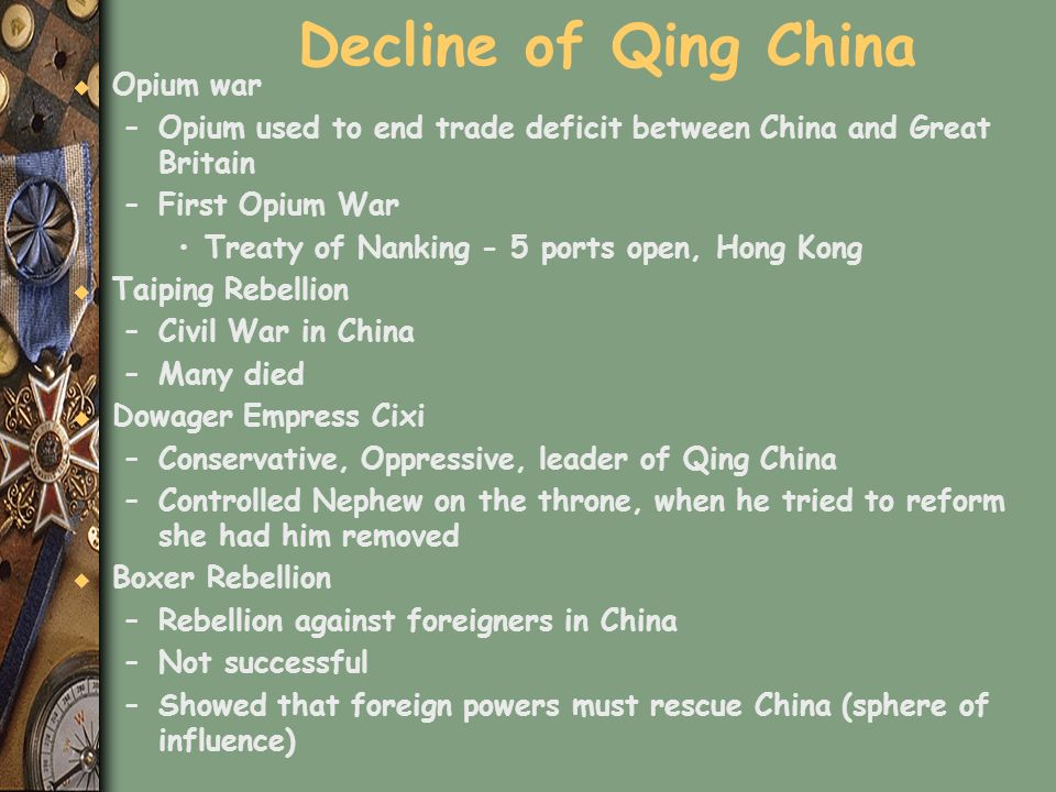 Decline of Qing China Opium war