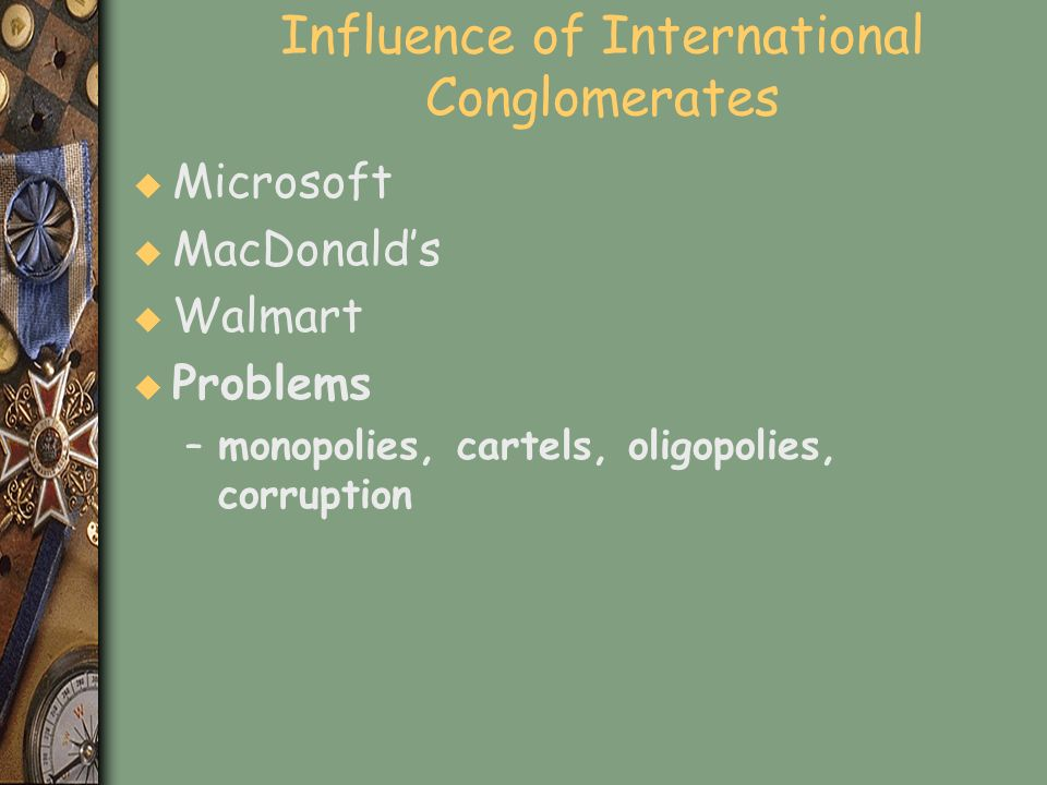 Influence of International Conglomerates