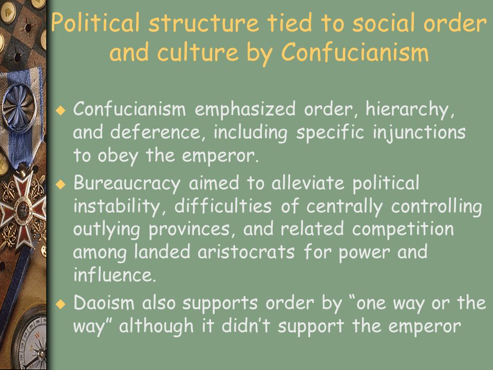 Political structure tied to social order and culture by Confucianism
