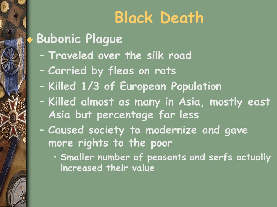 Black Death Bubonic Plague Traveled over the silk road