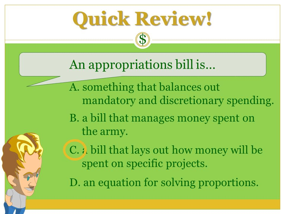 An appropriations bill is…