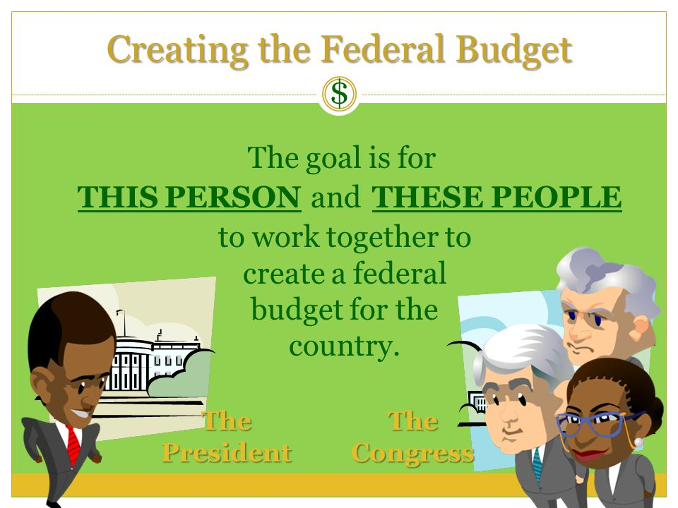 Creating the Federal Budget