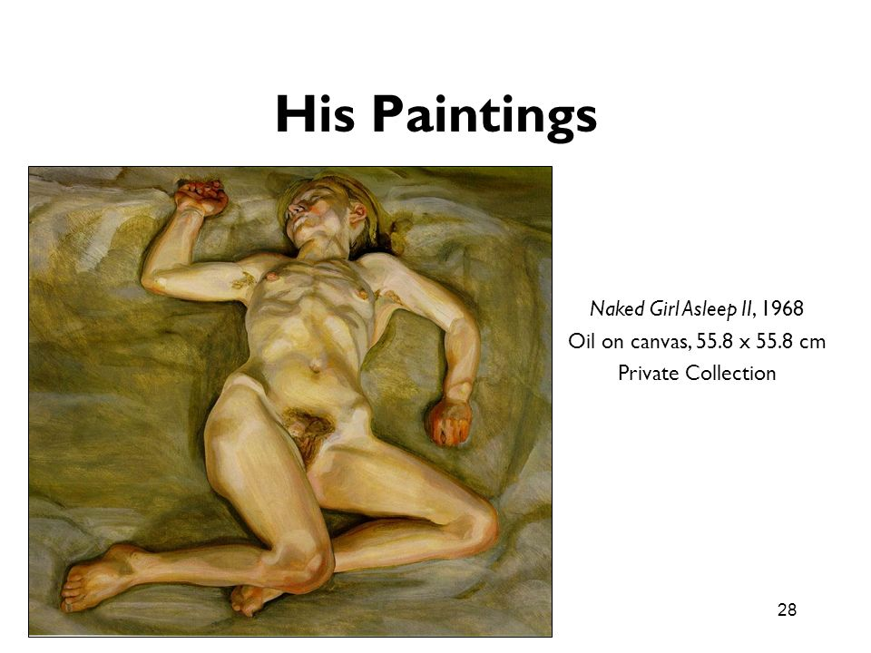 His Paintings Naked Girl Asleep II, 1968 Oil on canvas, 55.8 x 55.8 cm