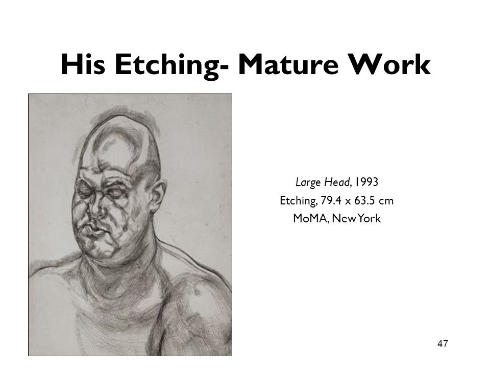 His Etching- Mature Work