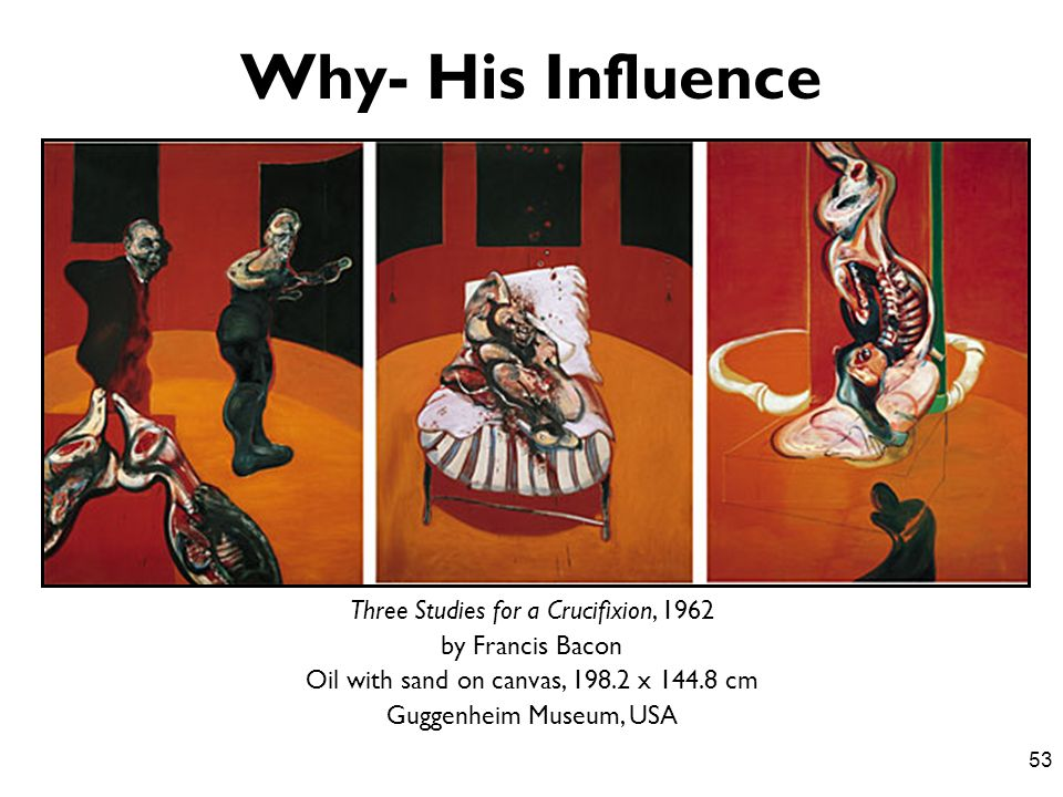 Why- His Influence Three Studies for a Crucifixion, 1962