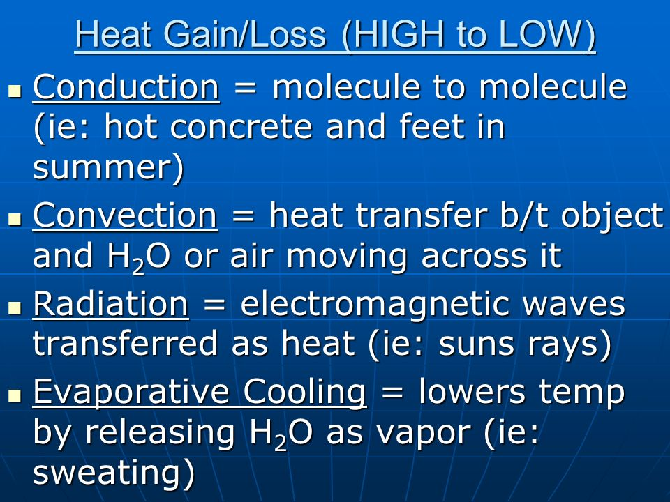 Heat Gain/Loss (HIGH to LOW)