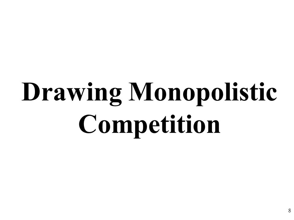 Drawing Monopolistic Competition