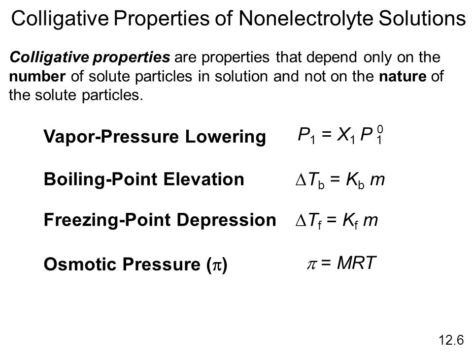 Colligative Properties of Nonelectrolyte Solutions