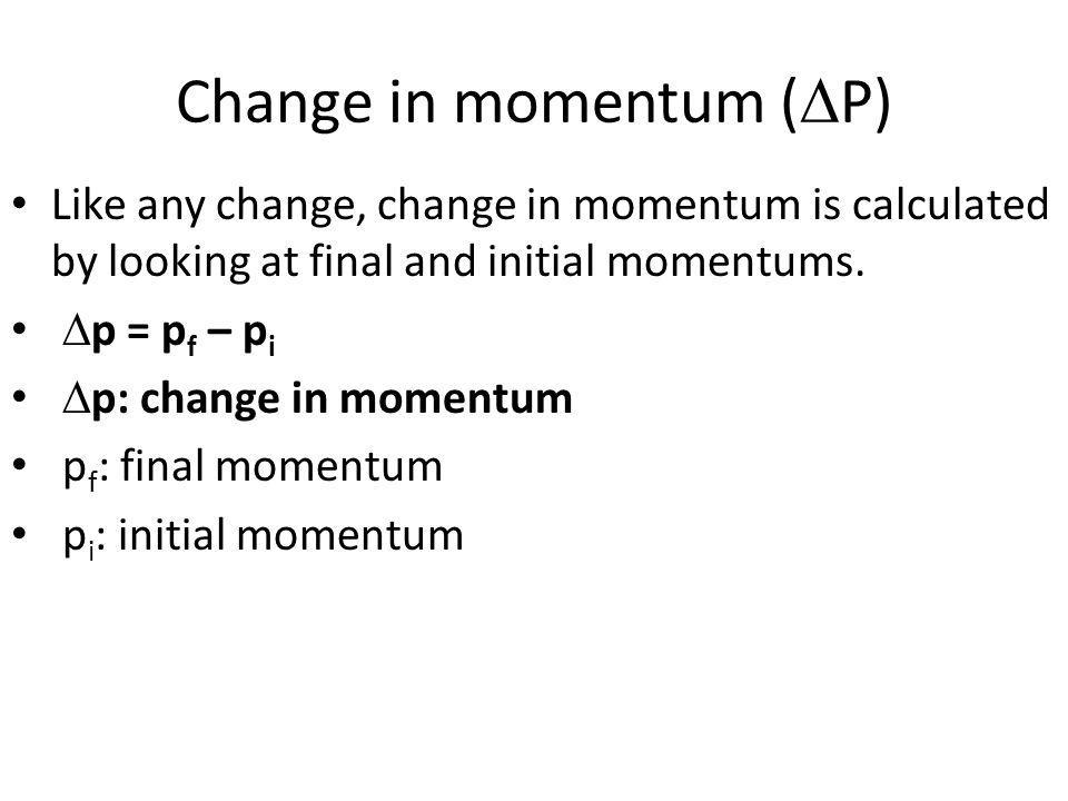 Change in momentum (DP)