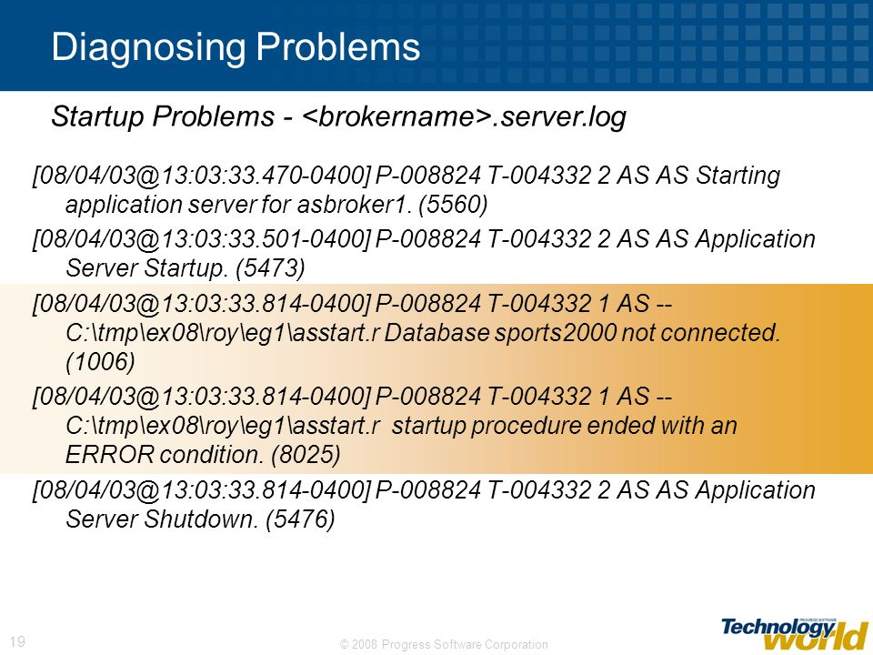Diagnosing Problems Startup Problems - <brokername>.server.log