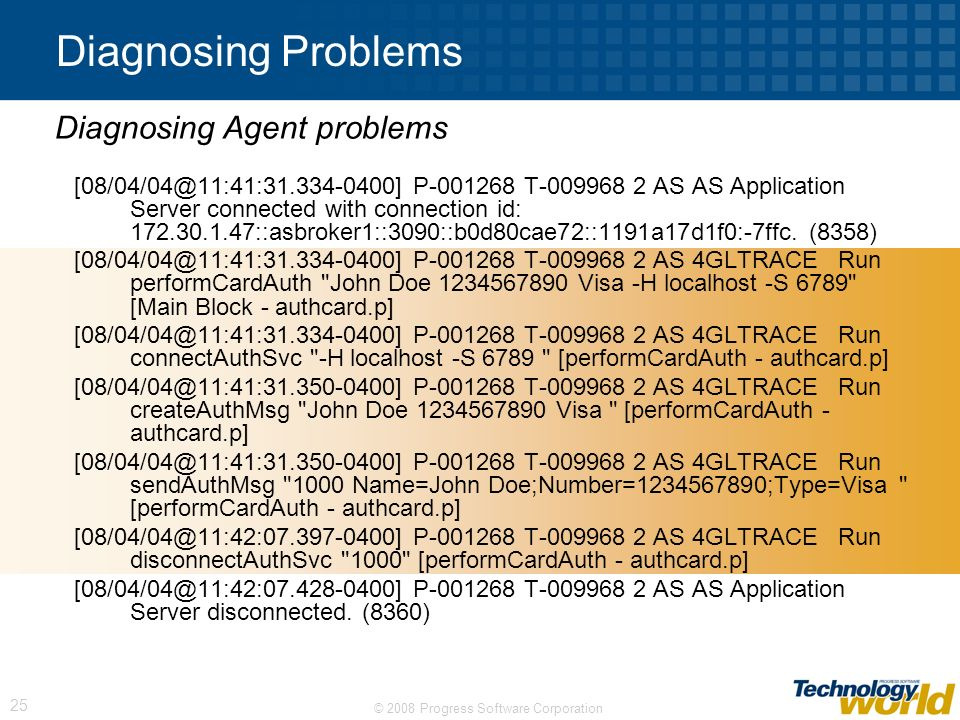 Diagnosing Problems Diagnosing Agent problems