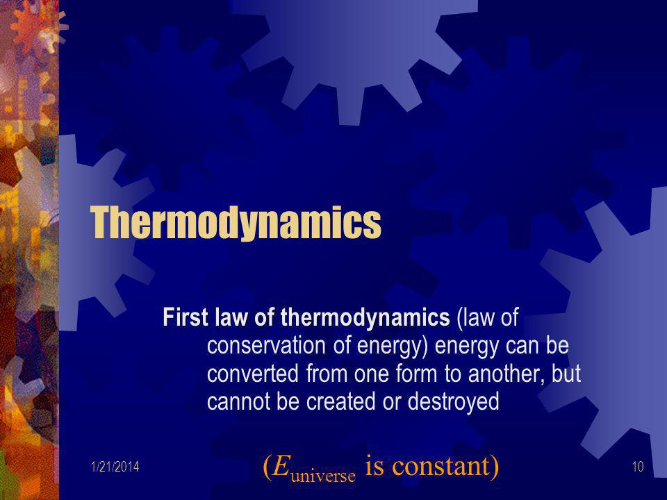 Thermodynamics (Euniverse is constant)