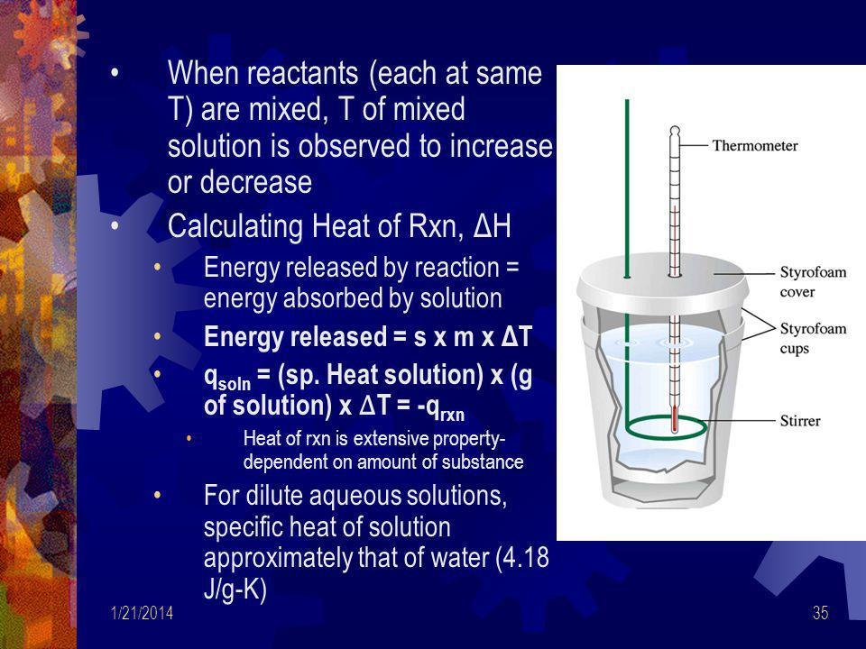 Calculating Heat of Rxn, ΔH