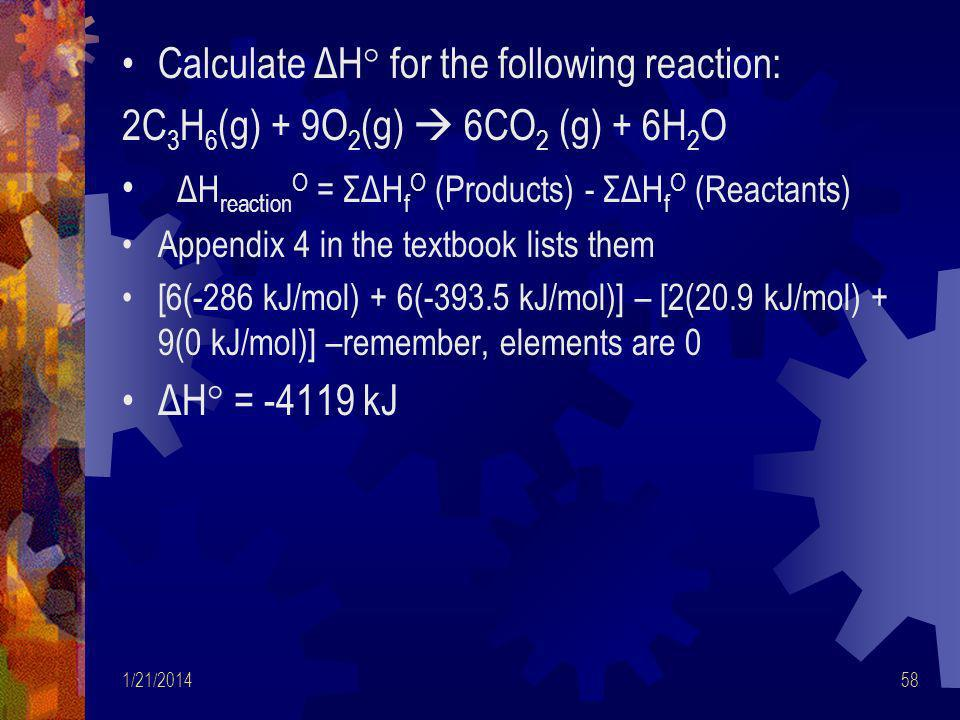 Calculate ΔH° for the following reaction: