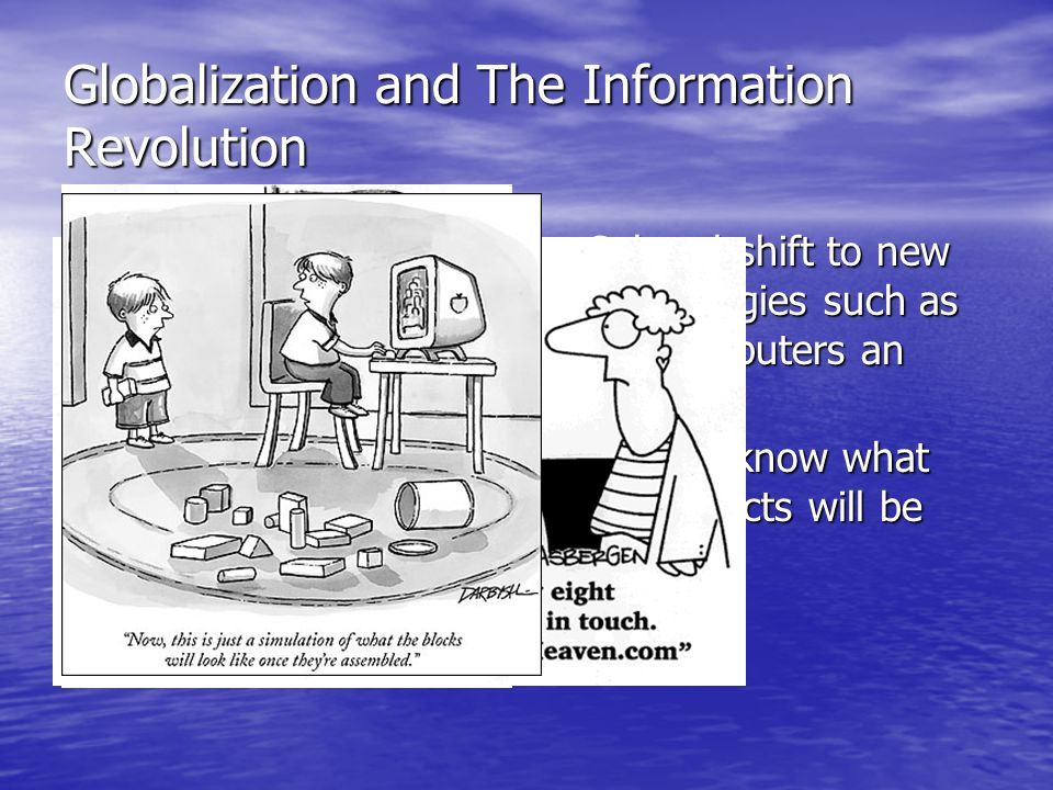 Globalization and The Information Revolution